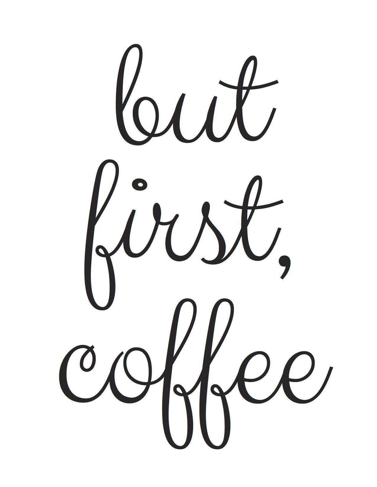 Free Printable! But First, Coffee | Random Fun Things | Pinterest - Free Printable Quote Stencils