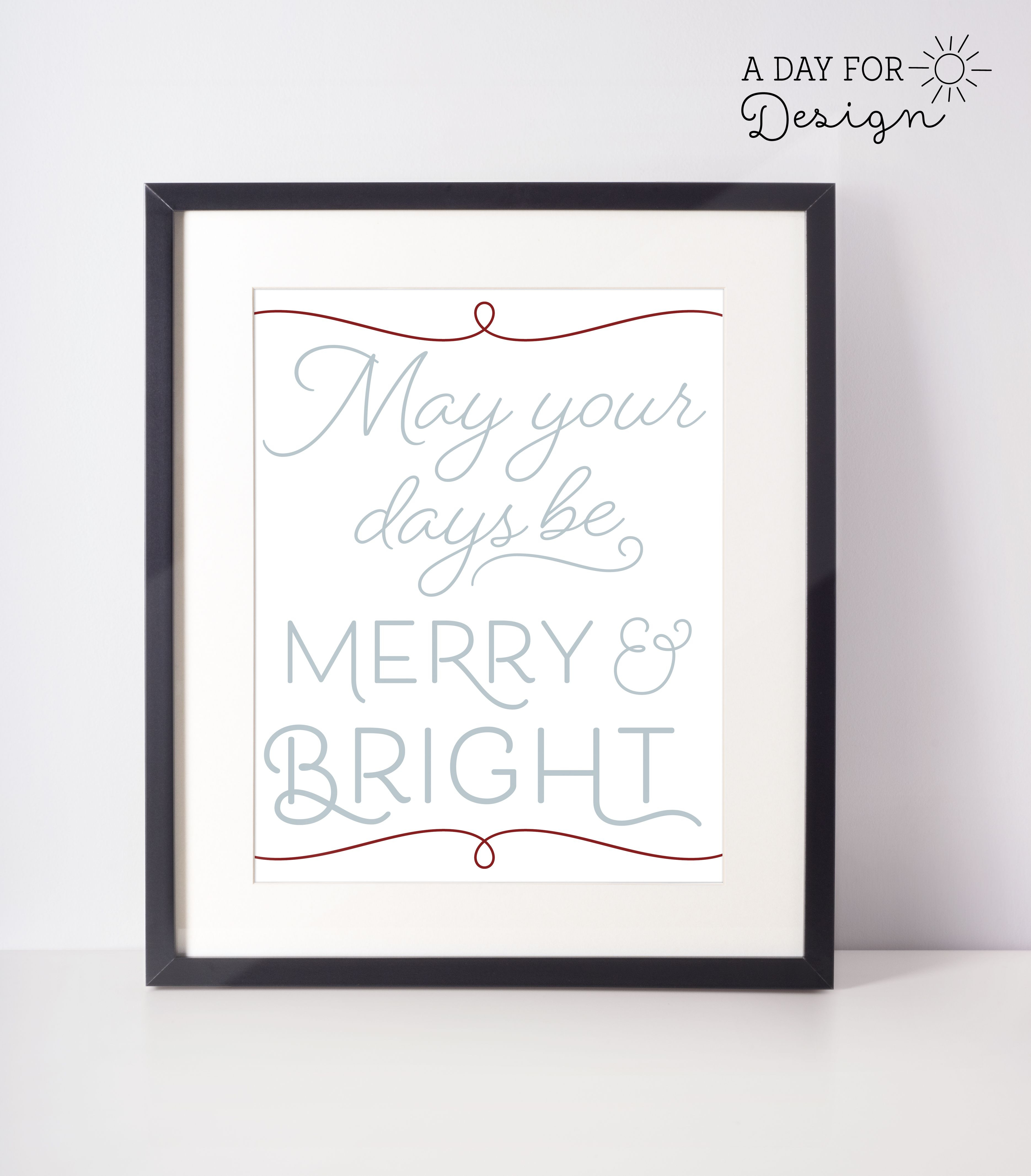 May Your Days Be Merry And Bright Printable Poster | Printables - Free Printable Holiday Signs Closed
