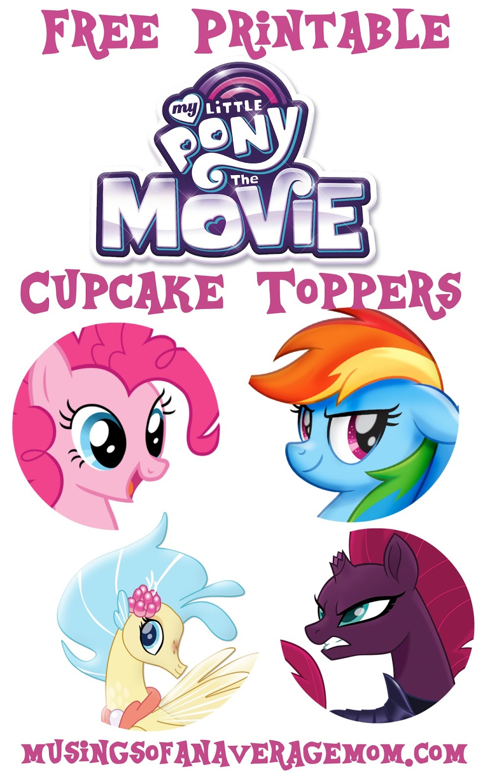 Musings Of An Average Mom: My Little Pony Movie - Cupcake Toppers - Free Printable My Little Pony Cupcake Toppers